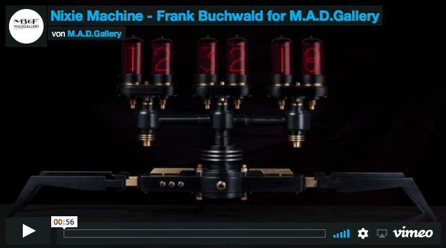 Nixie Machine - Frank Buchwald for M.A.D.Gallery