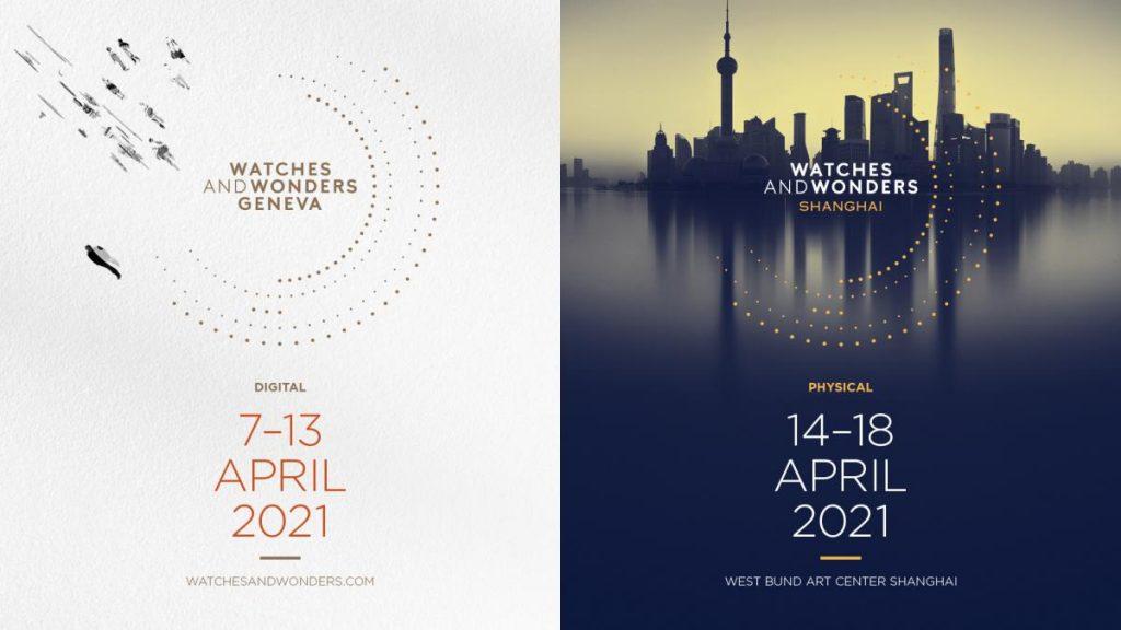 Watches and Wonders 2021 - Geneva & Shanghai